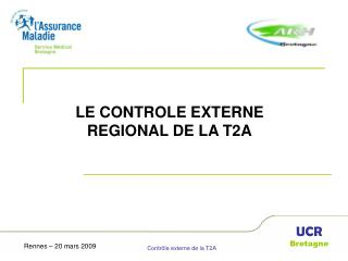LE CONTROLE EXTERNE REGIONAL DE LA T2A