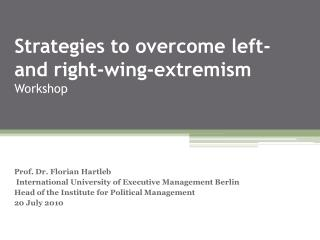Strategies to overcome left- and right-wing-extremism Workshop