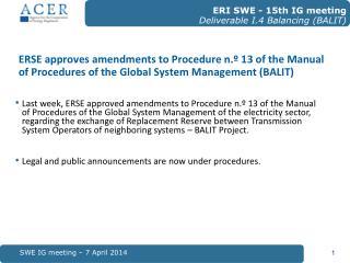 SWE IG meeting – 7 April 2014