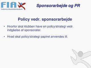 Policy vedr. sponsorarbejde