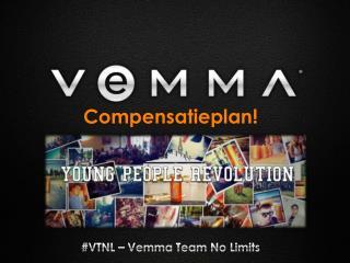 Compensatieplan ! #VTNL – Vemma Team No Limits
