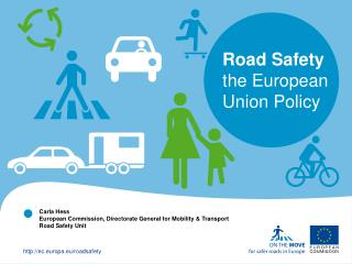 Road Safety the European Union Policy