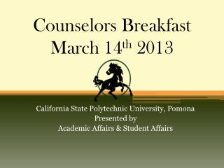 Counselors Breakfast  March 14 th  2013