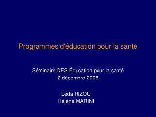 Programmes d'éducation pour la santé