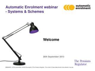 Automatic Enrolment webinar - Systems & Schemes