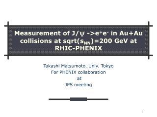 Measurement of J/ y  ->e + e -  in Au+Au collisions at sqrt(s NN )=200 GeV at RHIC-PHENIX