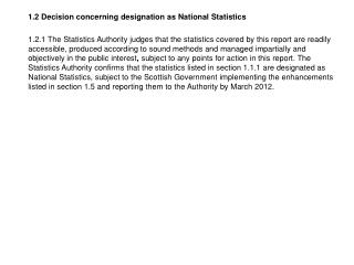 1.2 Decision concerning designation as National Statistics