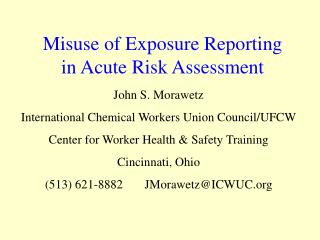 Misuse of Exposure Reporting  in Acute Risk Assessment