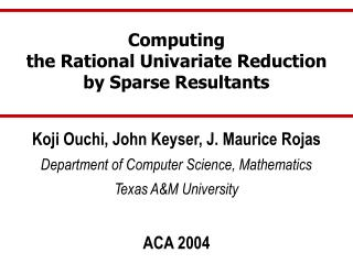 Computing the Rational Univariate Reduction by Sparse Resultants
