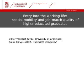 Entry into the working life:  spatial mobility and job-match quality of higher educated graduates