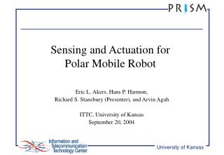 Sensing and Actuation for  Polar Mobile Robot