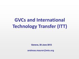 GVCs and International Technology Transfer (ITT)