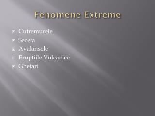 Fenomene Extreme