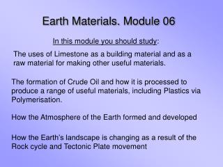 Earth Materials. Module 06