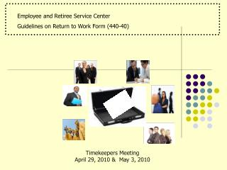 Employee and Retiree Service Center             	 Guidelines on Return to Work Form (440-40)