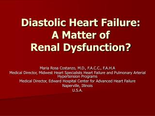 Diastolic Heart Failure:  A Matter of  Renal Dysfunction?