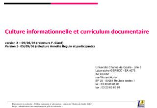 Culture informationnelle et curriculum documentaire version 2 – 09/06/06 (relecture F. Giard)