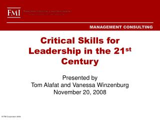 Critical Skills for Leadership in the 21st Century