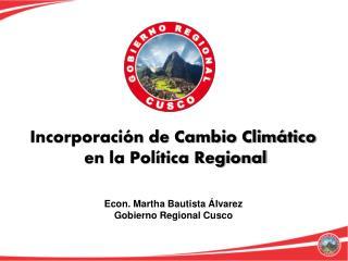 Incorporación de Cambio Climático  en la Política Regional