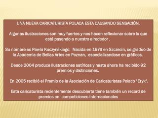 UNA NUEVA CARICATURISTA POLACA ESTA CAUSANDO SENSACIÓN.
