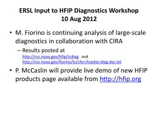 ERSL Input to HFIP Diagnostics Workshop 10 Aug 2012
