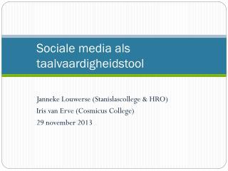 Sociale media als taalvaardigheidstool