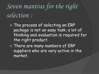 Seven mantras for the right selection :