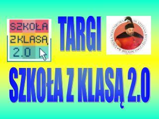 TARGI SZKOŁA Z KLASĄ 2.0