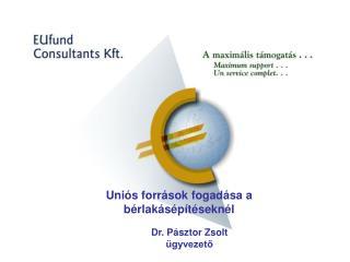 Dr. Pásztor Zsolt ügyvezető