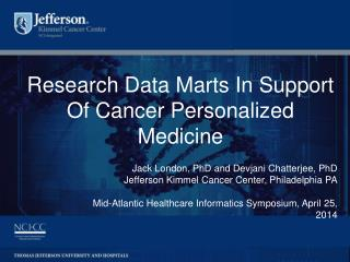 Research Data Marts In Support Of Cancer Personalized Medicine