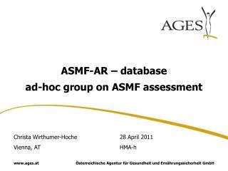 ASMF-AR – database ad-hoc group on ASMF assessment