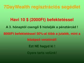 7DayWealth regisztrációs segédlet