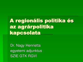 A regionális politika és az agrárpolitika kapcsolata