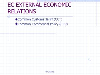 EC EXTERNAL ECONOMIC RELATIONS