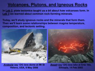 Volcanoes, Plutons, and Igneous Rocks