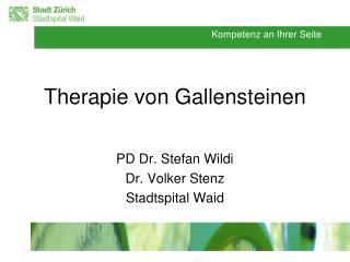 Therapie von Gallensteinen