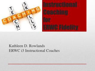 Instructional Coaching  for  ERWC Fidelity