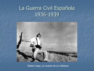 La Guerra Civil Espa ola 1936-1939