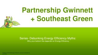 Partnership Gwinnett        + Southeast Green