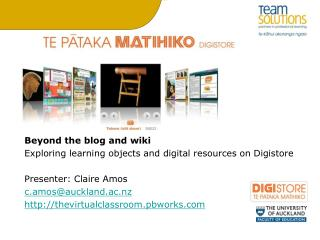 Beyond the blog and wiki  Exploring learning objects and digital resources on Digistore