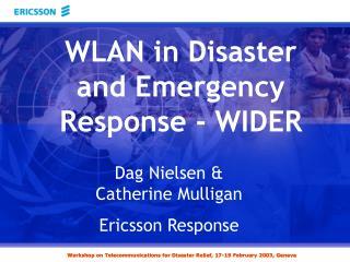 Dag Nielsen & Catherine Mulligan Ericsson Response