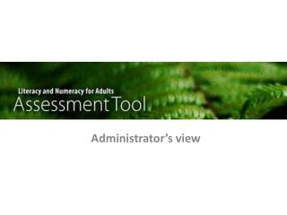 Administrator's view