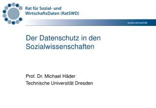Der Datenschutz in den Sozialwissenschaften