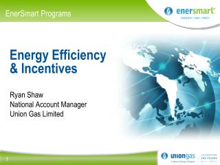 Energy Efficiency  & Incentives