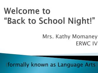 """Welcome to  """"Back to School Night!"""""""