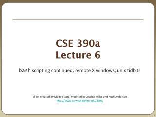 CSE 390a Lecture 6