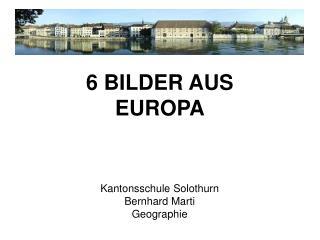 Kantonsschule Solothurn Bernhard Marti Geographie