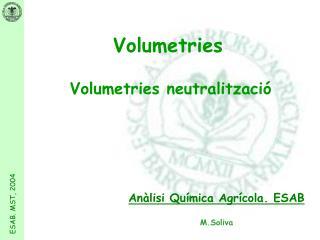 Anàlisi Química Agrícola. ESAB M.Soliva