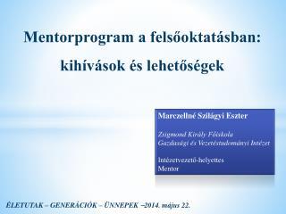 Mentorprogram a felsőoktatásban: kihívások és lehetőségek