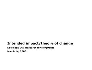 Intended impact/theory of change